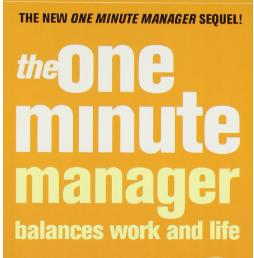 The One Minute Manager Balances Work and Life Paperback – 1 December 2009