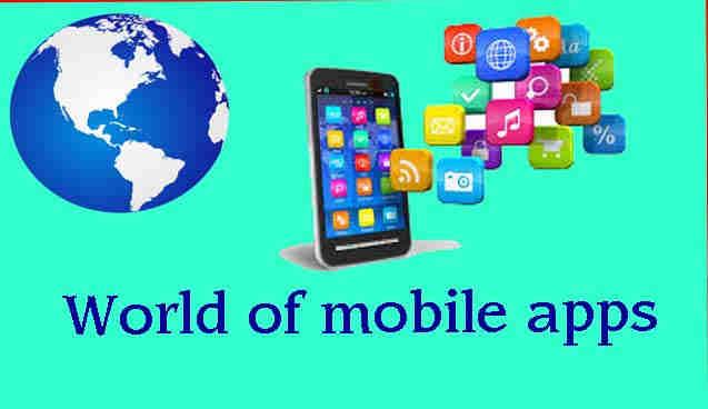 World of mobile apps,मोबाइल ऐप्स की दुनिया-व्यवसाय को सुलभ बनाएँ